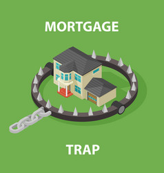 isometric mortgage house in bear trap 3d vector image