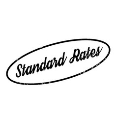 Standard rates rubber stamp vector
