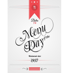 Old style vintage menu of the day background vector