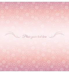 Pink background of flowers with place for message vector