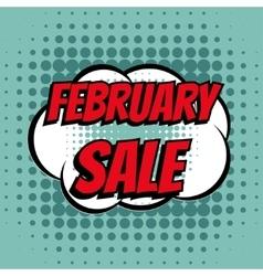 February sale comic book bubble text retro style vector