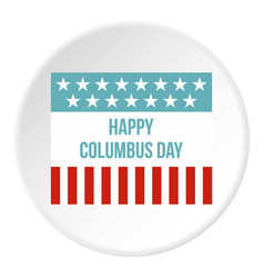 happy columbus day flag icon circle vector image