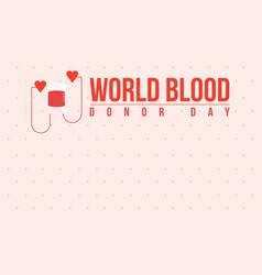 World blood donor day flat vector
