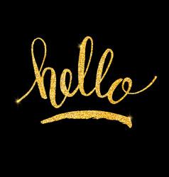Hello glitter golden hand lettering vector