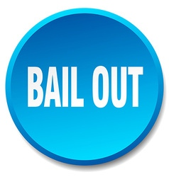 Bail out blue round flat isolated push button vector