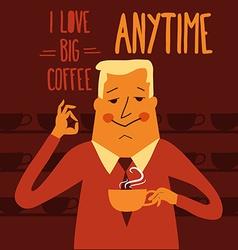 Coffee break businessman drinking coffee vector image