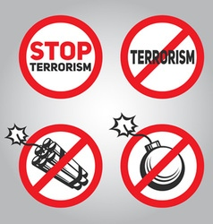 Prohibition sign stop terrorism dynamite and bomb vector