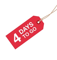 4 days to go sign vector image vector image