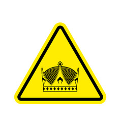 Warning king royal crown of yellow triangle road vector