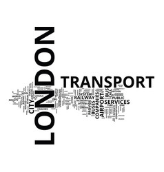 London transport text background word cloud vector