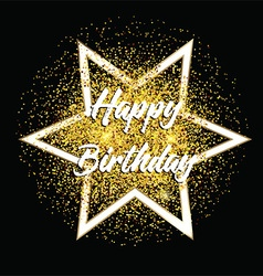 gold glitter happy birthday background 2807 vector image vector image