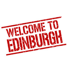 Welcome to edinburgh stamp vector