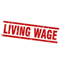 Square grunge red living wage stamp vector