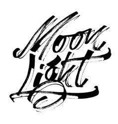 Moon light modern calligraphy hand lettering for vector