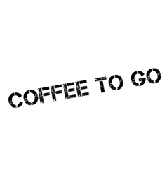 Coffee to go rubber stamp vector