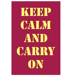 Keep calm and carry on dark red vector