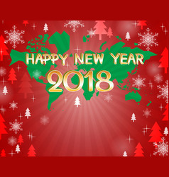 happy new year 2018 on world map vector image vector image
