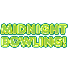 Midnight Bowling vector image
