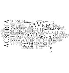 Austria vs croatia text word cloud concept vector
