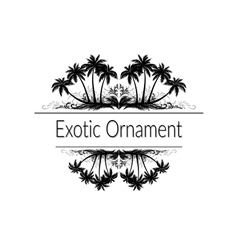 Exotic ornament with palm trees silhouette vector