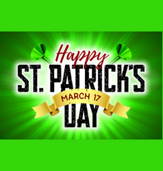 Happy saint patricks day greeting card 17 march vector