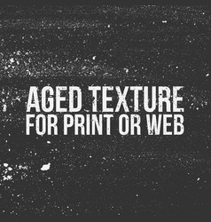 Aged texture for print or web vector