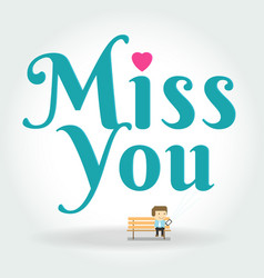Miss you postcard boy writing text message on vector