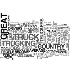 Why become a truck driver text word cloud concept vector