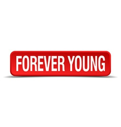 Forever young red 3d square button isolated on vector