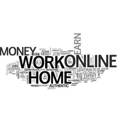 Authentic info work online from home to earn vector