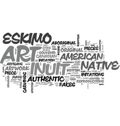 Authenticity of inuit eskimo art and native vector
