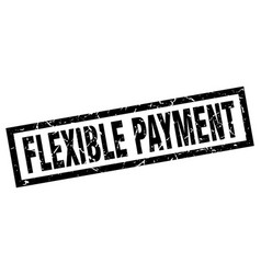 Square grunge black flexible payment stamp vector