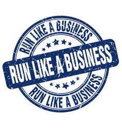 Run like a business blue grunge stamp vector