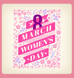 Womens day greeting with floral background vector