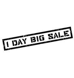 1 day big sale rubber stamp vector