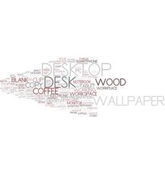 Desktop word cloud concept vector