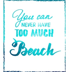 Bright summer motivational poster about beach vector