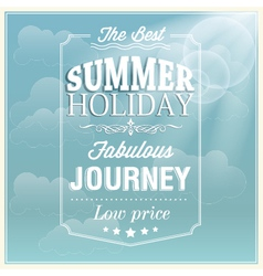 The best summer holiday typography card design vector image