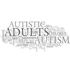 Autism in adults text word cloud concept vector