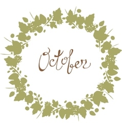 October lettering in a frame of leaves autumn vector image vector image