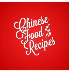 Chinese food vintage lettering background vector