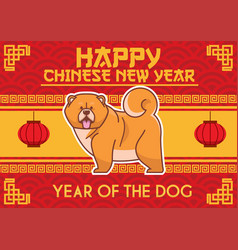 Chinese new year design with chow chow dog vector