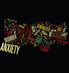 Long term anxiety characterized as generalized vector