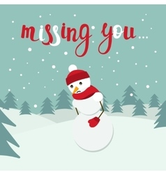 Snowman card with missing you lettering vector