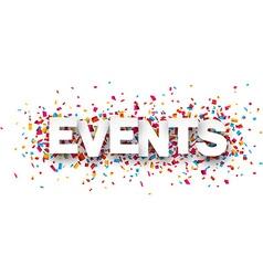Paper events confetti sign vector