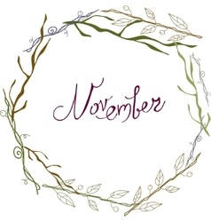 November lettering in a frame of branch autumn vector image