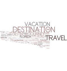 destination word cloud concept vector image vector image