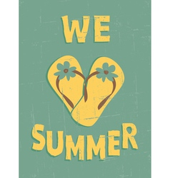 We love summer vector