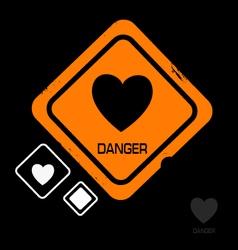 Warning sign danger heart vector
