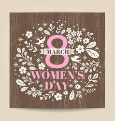 womens day greeting with floral on wood texture vector image